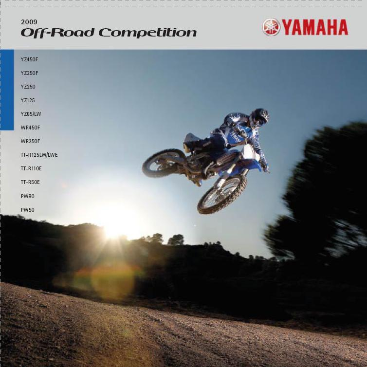 Yamaha Off-Road Competition - Cross és Verseny Endurók 2009